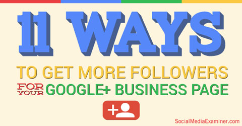 ms-11-ways-to-get-more-followers-google-480